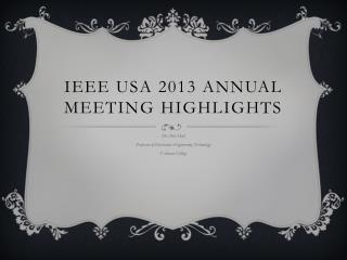 IEEE USA 2013 Annual Meeting Highlights