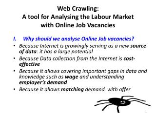 Web Crawling:  A tool for  Analysing  the  Labour  Market  with Online Job Vacancies