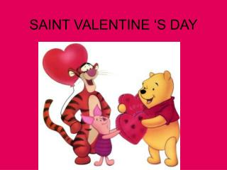 SAINT VALENTINE 'S DAY