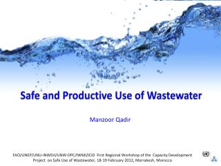 Safe and Productive Use of Wastewater