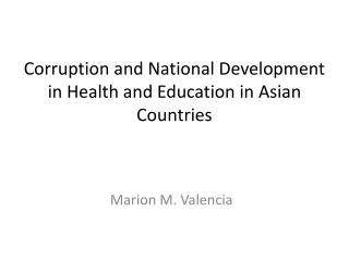 Corruption  and National Development in Health and Education  in  Asian  Countries
