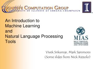 An Introduction to  Machine Learning  and Natural Language Processing Tools