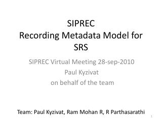 SIPREC Recording Metadata Model for SRS