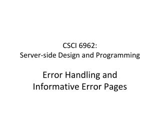 CSCI 6962:  Server-side Design and Programming