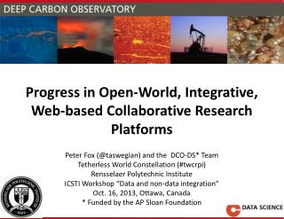 Progress in Open-World, Integrative, Web-based Collaborative Research Platforms