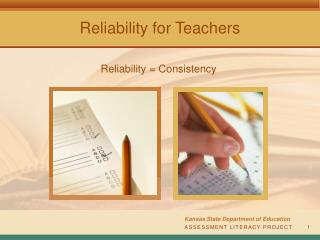 Reliability for Teachers