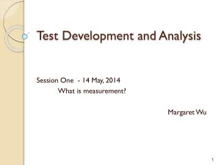 Test Development and Analysis