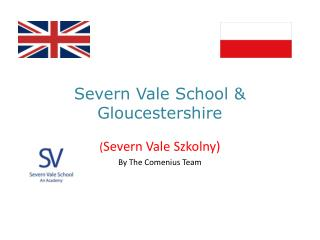 Severn Vale School & Gloucestershire