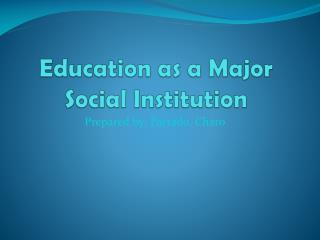Education as a Major Social Institution
