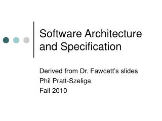 Software Architecture and Specification