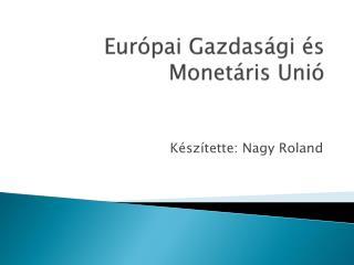Európai Gazdasági és Monetáris Unió