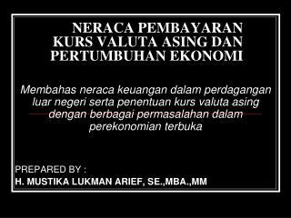 NERACA PEMBAYARAN  KURS VALUTA ASING DAN PERTUMBUHAN EKONOMI