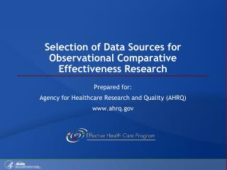 Selection of Data Sources for Observational Comparative Effectiveness Research