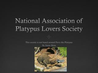 National Association of Platypus Lovers Society