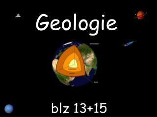 Geologie  blz 13+15