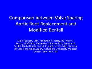 Comparison between Valve Sparing Aortic Root Replacement and Modified Bentall