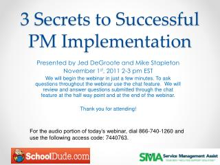 3 Secrets to Successful PM Implementation