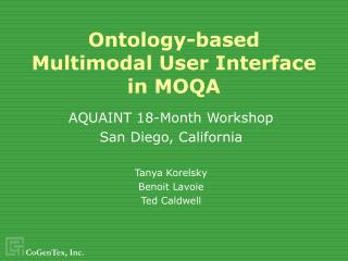 Ontology-based Multimodal User Interface in MOQA