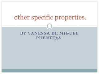 other specific properties.