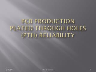 PCB production Plated Through holes (PTH) reliability