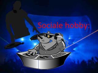 Sociale hobby:
