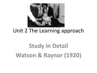 Unit 2 The Learning approach