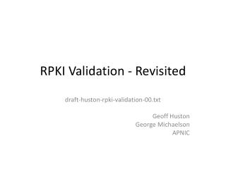 RPKI Validation - Revisited