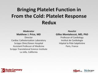 Bringing Platelet Function in From the Cold: Platelet Response Redux