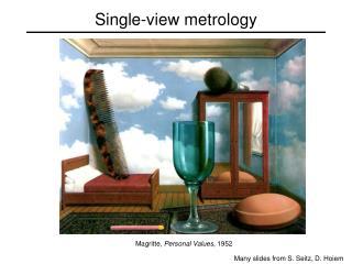 Single-view metrology
