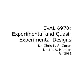 EVAL 6970: Experimental and Quasi-Experimental Designs