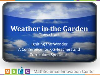 Weather in the Garden Theresa Bryant