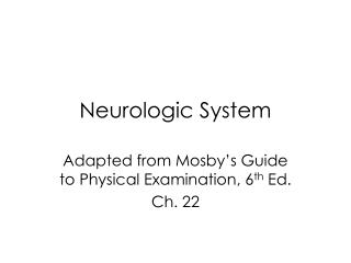 Neurologic System