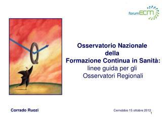 Osservatorio Nazionale  della  Formazione Continua in Sanità: linee guida per gli