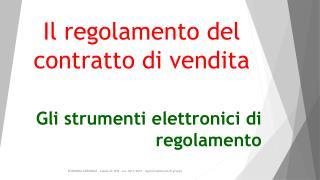 Gli strumenti elettronici di regolamento