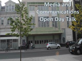 Media and Communications Open Day Talk