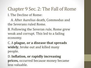 Chapter 9 Sec. 2: The Fall of Rome