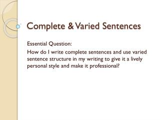 Complete & Varied Sentences