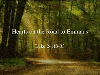 Hearts on the Road to Emmaus
