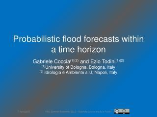 Gabriele  Coccia (1)(2)  and  Ezio Todini (1)(2) (1) University of Bologna, Bologna, Italy