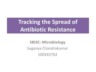 Tracking the Spread of Antibiotic Resistance