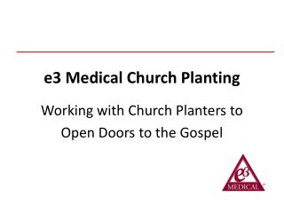 e3 Medical Church Planting