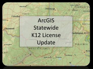 ArcGIS Statewide  K12 License Update