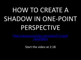HOW TO CREATE A SHADOW IN ONE-POINT PERSPECTIVE