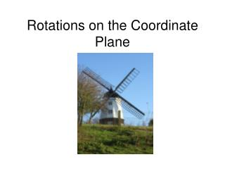 Rotations on the Coordinate Plane
