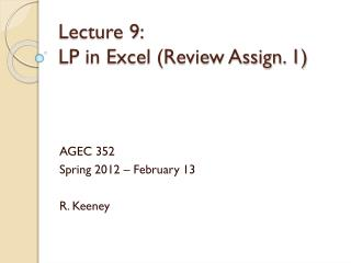 Lecture  9:  LP in Excel (Review Assign. 1)