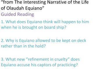 """from The Interesting Narrative of the Life of  Olaudah Equiano "" Guided Reading"