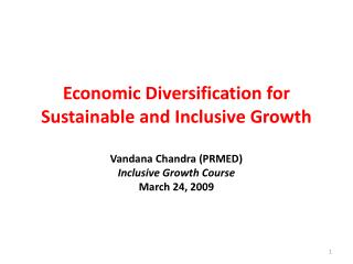 Economic Diversification for Sustainable and Inclusive Growth