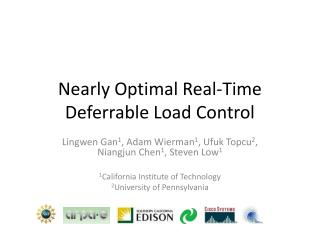 Nearly Optimal Real-Time Deferrable Load Control