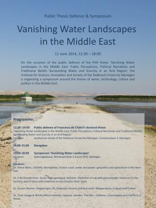 Public Thesis Defence & Symposium Vanishing Water Landscapes