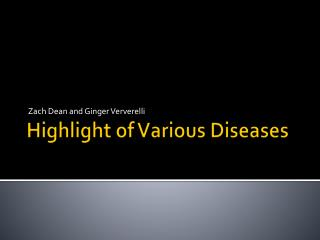 Highlight of Various Diseases
